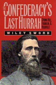 Confederacys Last Hurrah
