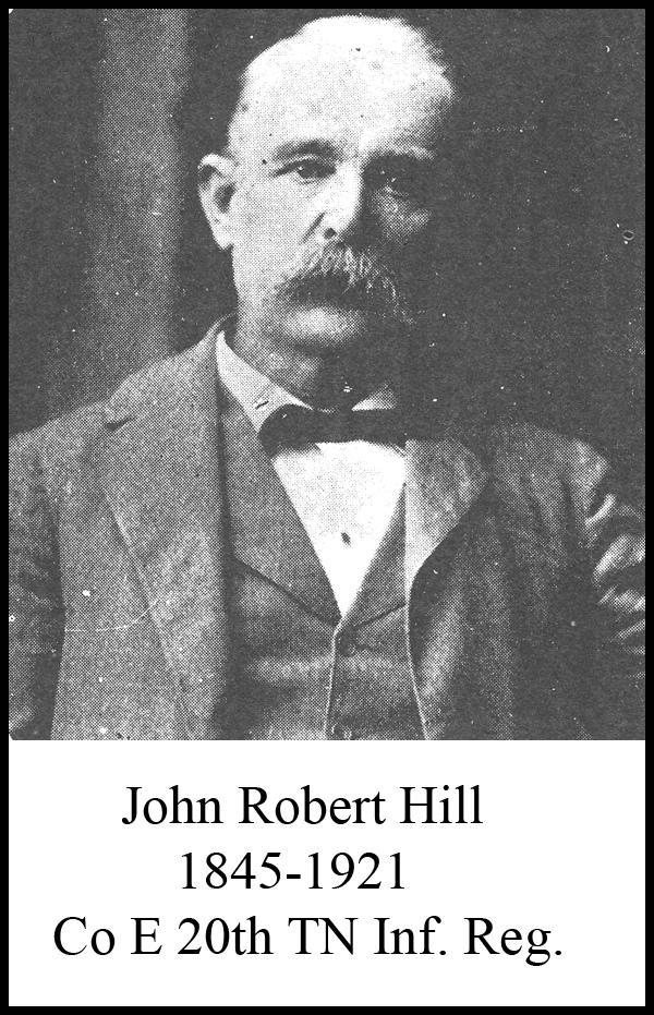 John Robert Hill 20th TN Infantry